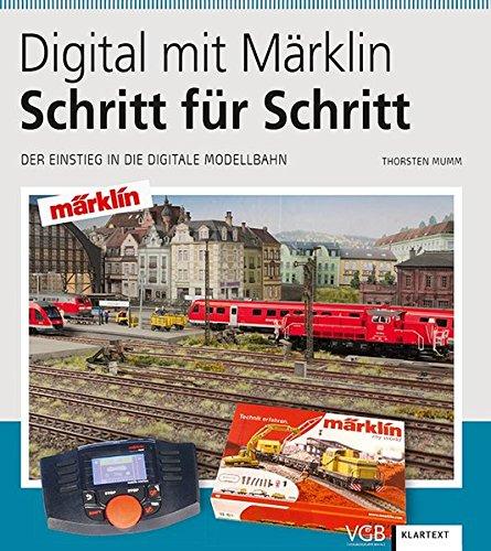 Amazon Kindle eBook Digital mit Märklin – Schritt für Schritt: Der Einstieg in die digitale Modellbahn