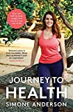 Journey to Health: How I lost half my body weight and found a new way of life (10 Minute) (English Edition)