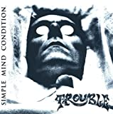 Trouble: Simple Mind Condition (Audio CD)