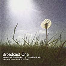 Broadcast One: New Music Handpicked By Dandelion Radio