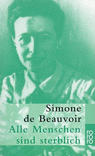 Buchseite und Rezensionen zu 'Alle Menschen sind sterblich' von Simone de Beauvoir