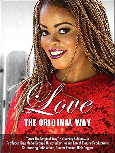 Love The Original Way