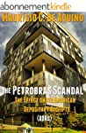 The Petrobras Scandal: The Effect on...