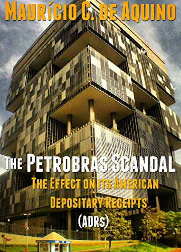 the-petrobras-scandal-the-effect-on-its-american-depositary-receipts-adrs-english-edition