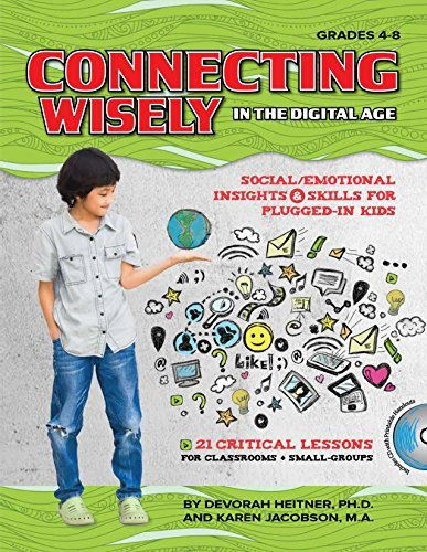 Connecting Wisely in the Digital Age by Devorah Heitner (2014-12-01)
