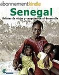 Senegal: Relatos de viajes y cooperac...
