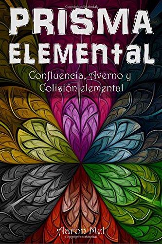 Portada del libro Prisma elemental (Saga Confluencia Elemental)