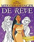 DISNEY PRINCESSES - Mes coloriages de rêve - Princesses du monde