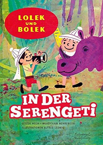 Lolek und Bolek - In der Serengeti (Eulenspiegel Kinderbuchverlag) - Serengeti Vier