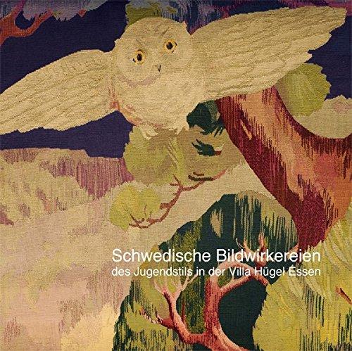 Schwedische Bildwirkereien des Jugendstils in der Villa Hügel Essen