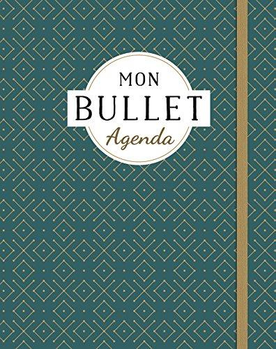 Mon bullet agenda par Collectif