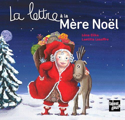 La lettre à la Mère Noël