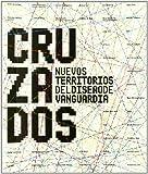 Cruzados: Nuevos territorios del diseño de vanguardia (ACTAR)