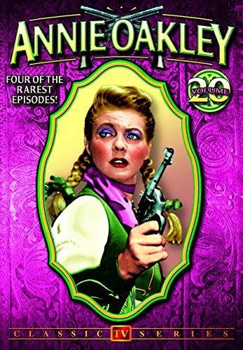 Annie Oakley, Volume 20: 4-Episode Collection by Gail Davis