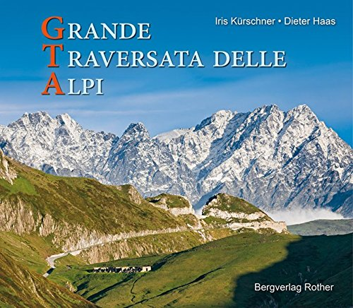 Download GTA - Grande Traversata delle Alpi (Bildband)