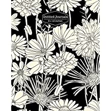 Dotted Journals: Floral Pattern Design Dot Matrix / Dot Grid Diary Notebook to write in, Bullet Journaling Essential Everyday Use For Design Work, ... and graph.  8in x 10in Paperback: Volume 100