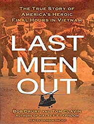 Last Men Out: The True Story of America's Heroic Final Hours in Vietnam by Tom Clavin (2011-05-04)
