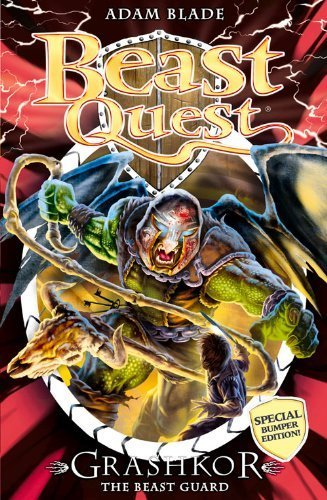 Grashkor the Beast Guard: Bumper Edition (Beast Quest) by Blade, Adam (2015) Paperback