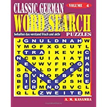 CLASSIC GERMAN Word Search Puzzles. Vol. 4: Volume 4