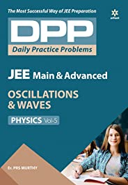 Daily Practice Problems (DPP) for JEE Main & Advanced - Oscillations & Waves Vol.5 Physics 2020