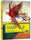 GIMP 2.8 Einstieg und Praxis