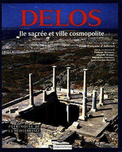 Délos: Île sacrée et ville cosmopolite
