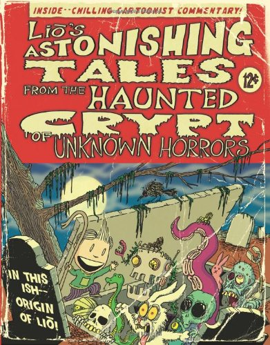 LIO ASTONISHING TALES FROM HAUNTED CRYPT OF UNKNOWN (Lio Collection)