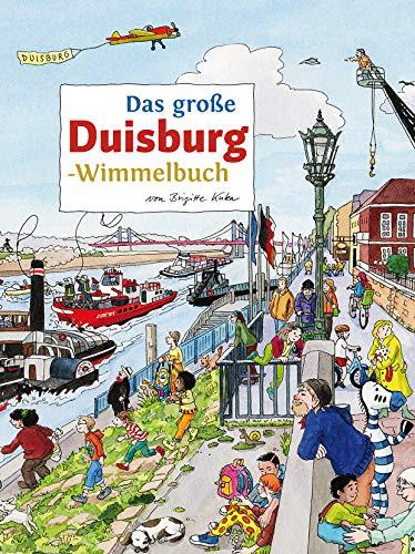 Das große DUISBURG-Wimmelbuch (Städte-Wimmelbücher)