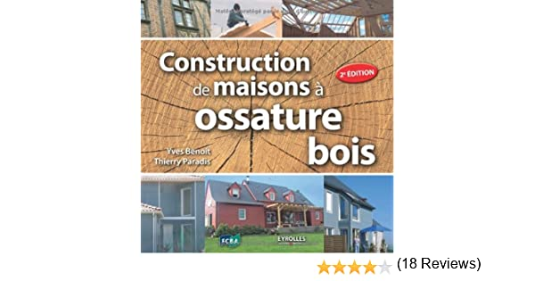 livre autoconstruction maison ossature bois avie home. Black Bedroom Furniture Sets. Home Design Ideas