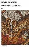 Diotime et les lions par Bauchau