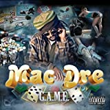G.A.M.E. by Mac Dre (2010-09-21)