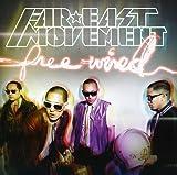 Songtexte von Far East Movement - Free Wired