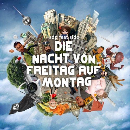 Die Nacht von Freitag auf Montag (feat. Sido) -