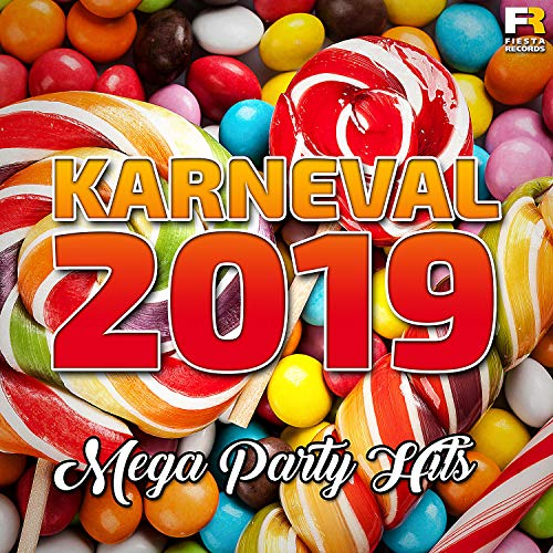 Karneval 2019 - Mega Party Hit...