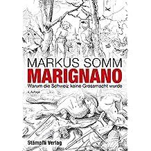 Marignano: Warum die Schweiz keine Grossmacht wurde