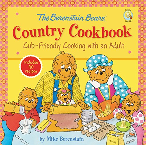 the-berenstain-bears-country-cookbook-cub-friendly-cooking-with-an-adult