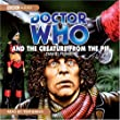 """""""Doctor Who"""" and the Creature from the Pit (Classic Novels)"""