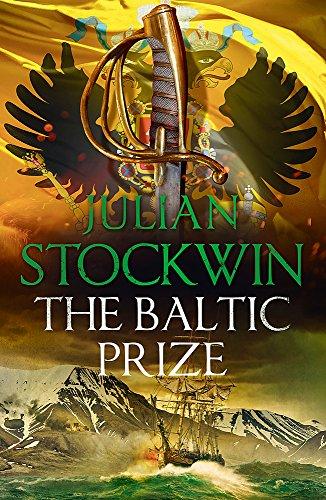 The Baltic Prize: Thomas Kydd 19 por Julian Stockwin