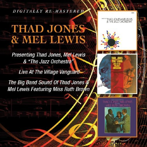 Thad Jones & Mel Lewis - Presenting/Live At The Village Vanguard/The Big Band Sound by Thad Jones & Mel Lewis (2012-10-09)