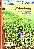 Viticultura : técnicas de cultivo, calidad de la uva y atributos de los vinos
