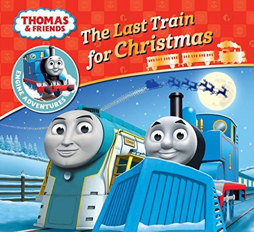 Thomas & Friends: The Last Train for Christmas (Thomas Engine Adventures) por W Awdry