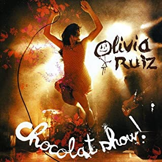 Chocolat Show: Live by Olivia Ruiz (B000WMA6LY) | Amazon price tracker / tracking, Amazon price history charts, Amazon price watches, Amazon price drop alerts