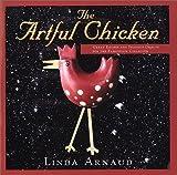 The Artful Chicken by Linda Arnaud (2000-11-01)
