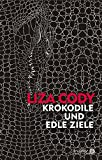 Image of Krokodile und edle Ziele (Ariadne)