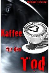 Kaffee für den Tod Kindle Ausgabe