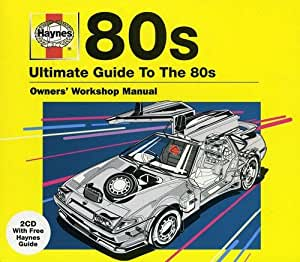Haynes The Ultimate Guide To ... 80S