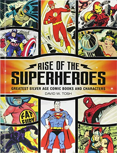 Rise of the Superheroes: Greatest Silver Age Comic Books and Characters - Comics Black Lantern Dc