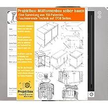 Mülltonnenbox selber bauen: Deine Projektbox inkl. 159 Original-Patenten bringt Dich mit Spaß ans Ziel!