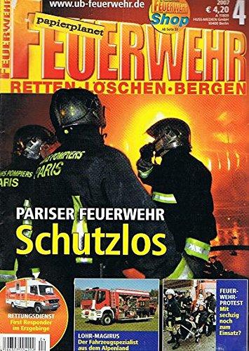 Feuerwehr (Retten Löschen Bergen) 2007 Heft 4, Freiburger Rettungsdienst, Weiße Einsatzleitwagen Zeitschrift