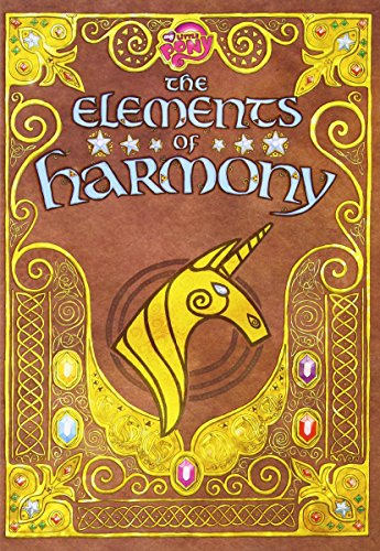 Elements of Harmony: Friendship is Magic: The Official Guidebook ()